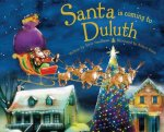 Santa Is Coming to Duluth