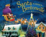 Santa Is Coming to Bentonville