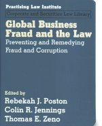 Global Business Fraud and the Law: Preventing and Remedying Fraud and Corruption
