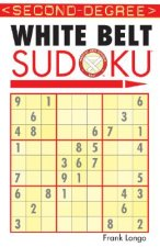 Second-Degree White Belt Sudoku(r)