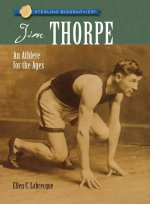 Jim Thorpe: An Athlete for the Ages