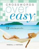 Crosswords Over Easy: 72 Relaxing Puzzles