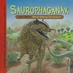 Saurophaganax and Other Meat-Eating Dinosaurs