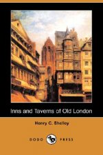 Inns and Taverns of Old London (Dodo Press)