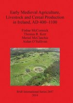 Early Medieval Agriculture, Livestock and Cereal Production in Ireland, Ad 400-1100