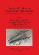 Copper and Trade in the South-Eastern Mediterranean: Trade Routes of the Near East in Antiquity