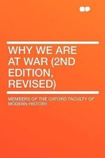 Why We Are at War (2nd Edition, Revised)