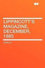 Lippincott's Magazine, December, 1885