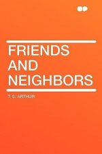 Friends and Neighbors