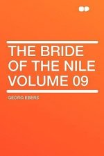 The Bride of the Nile Volume 09