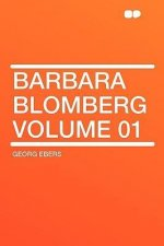 Barbara Blomberg Volume 01