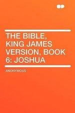 The Bible, King James Version, Book 6: Joshua