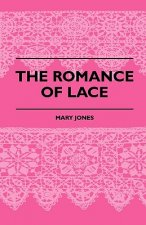 The Romance Of Lace