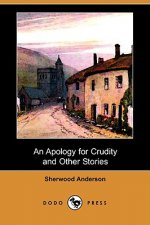 An Apology for Crudity and Other Stories (Dodo Press)