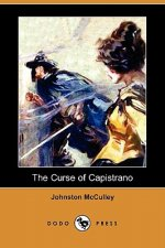 The Curse of Capistrano (Dodo Press)