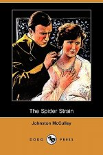 The Spider Strain (Dodo Press)