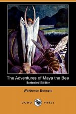 The Adventures of Maya the Bee (Illustrated Edition) (Dodo Press)