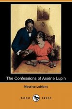 The Confessions of Arsene Lupin (Dodo Press)