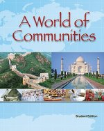 A World of Communities: Student Edition