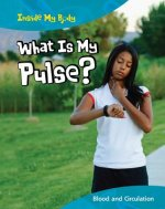 What Is My Pulse?: Blood and Circulation