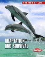 Adaptation and Survival