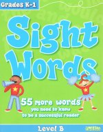 Sight Words: Level B, Grades K-1