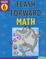 Flash Forward Math, Grade 6