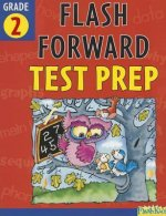 Flash Forward Test Prep, Grade 2