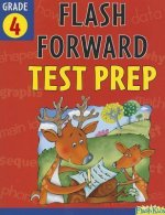 Flash Forward Test Prep, Grade 4