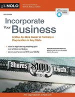 Incorporate Your Business: A Step-By-Step Guide to Forming a Corporation in Any State