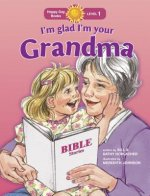 I'm Glad I'm Your Grandma
