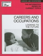 Careers and Occupations: Looking to the Future