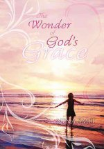 The Wonder of God's Grace