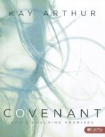 Covenant - Bible Study Book: God's Enduring Promises