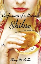 Confessions of a Nervous Shiksa