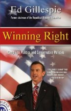 Winning Right: Campaign Politics and Conservative Policies