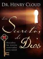 Los Secretos de Dios: Descubra los Tesoros Reservados Para Usted = The Secret Things of God