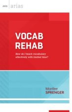 Vocab Rehab: How Do I Teach Vocabulary Effectively with Limited Time?