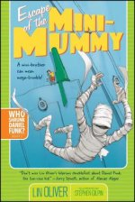 Escape of the Mini-Mummy