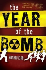 The Year of the Bomb