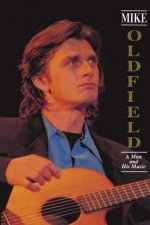 Mike Oldfield: A Man and His Music
