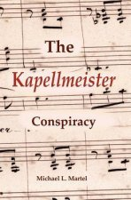 The Kapellmeister Conspiracy