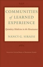 Communities of Learned Experience: Epistolary Medicine in the Renaissance