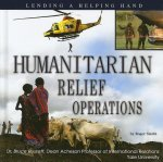 Humanitarian Relief Operations: Lending a Helping Hand