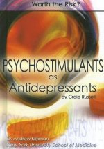 Psychostimulants as Antidepressants: Worth the Risk?