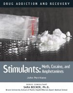 Stimulants: Meth, Cocaine, and Amphetamines
