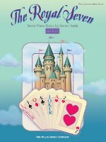 The Royal Seven: Seven Piano Duets/Early Intermediate Level