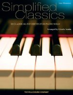 Simplified Classics: Later Elementary Level; 10 Classical Favorites for Piano Solo