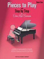 Pieces to Play - Book 1: Piano Solos Composed to Correlate Exactly with Edna Mae Burnam's Step by Step