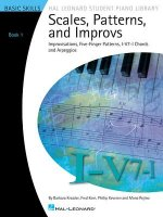 Scales, Patterns and Improvs, Book 1: Improvisations, Five-Finger Patterns, I-V7-I Chords and Arpeggios: Basic Skills